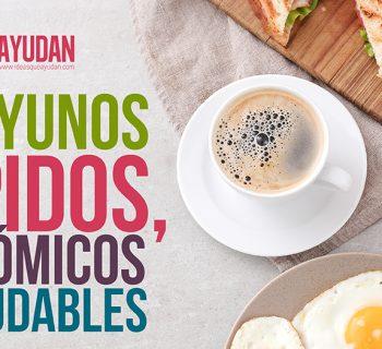 Desayunos rápidos, económicos y saludables