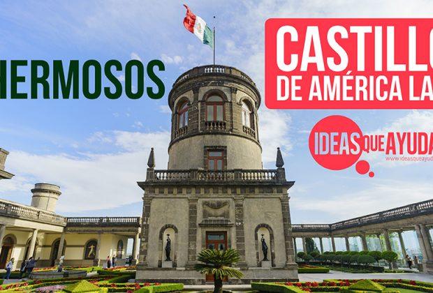 castillos de América Latina