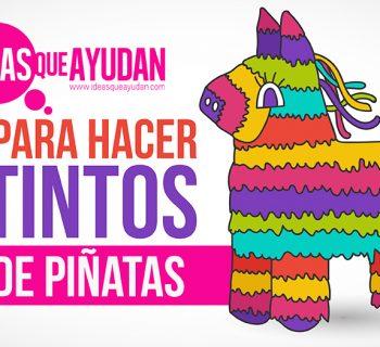 Cómo hacer distintos tipos de piñatas