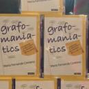 Grafomaniatics, un libro que te cambiará la vida