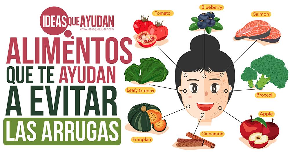 Alimentos que te ayudan a evitar las arrugas