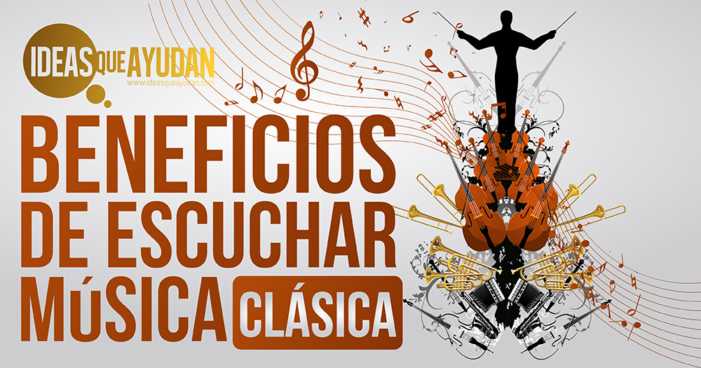 Beneficios de escuchar musica clásica