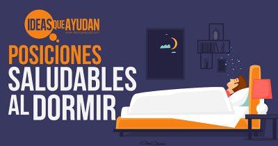Posiciones saludables al dormir
