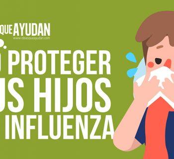 Cómo proteger a tus hijos de la influenza