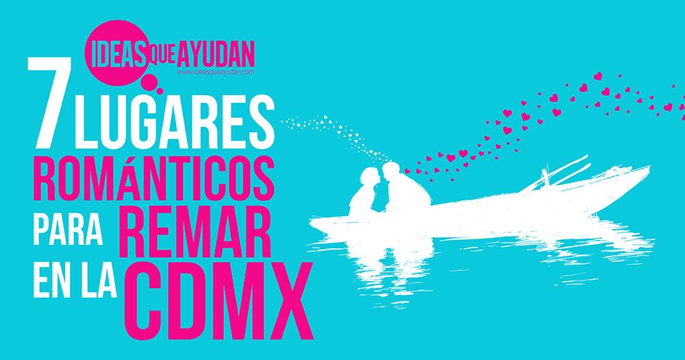 lugares románticos para remar en la CDMX