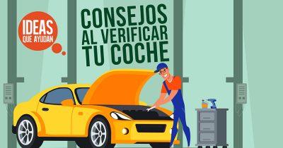 Consejos al verificar tu coche