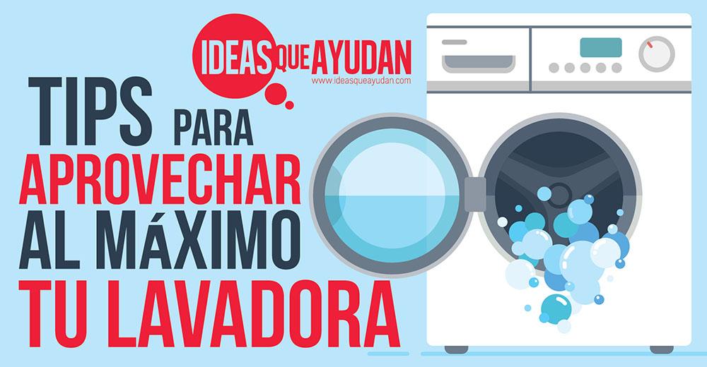 aprovechar al máximo tu lavadora
