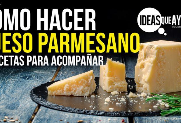 Cómo hacer queso parmesano