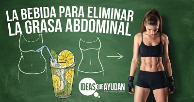 bebida que elimina grasa