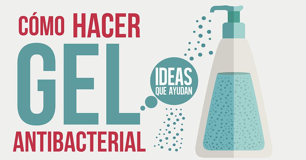 Cómo hacer gel antibacterial