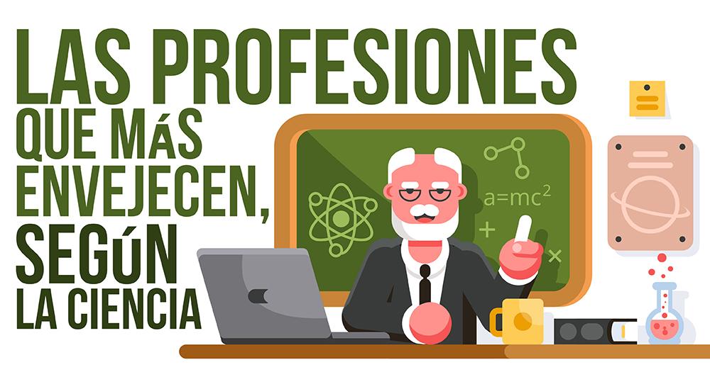 profesiones que más te envejecen