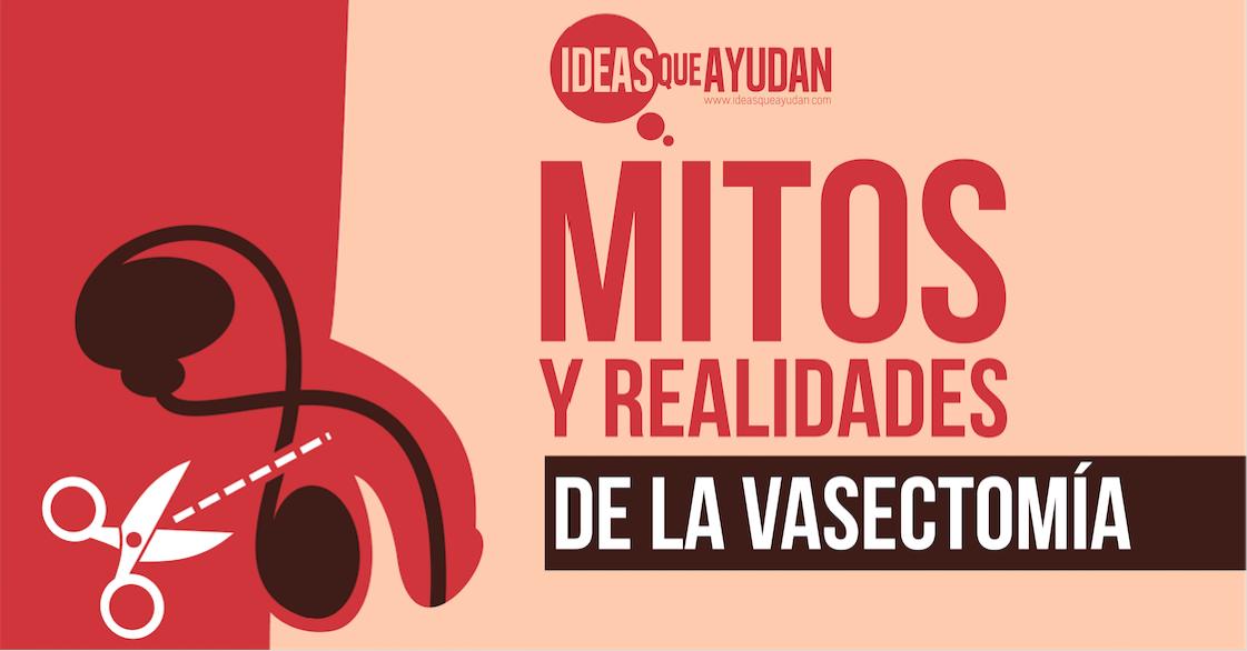 Mitos y realidades de la vasectomía