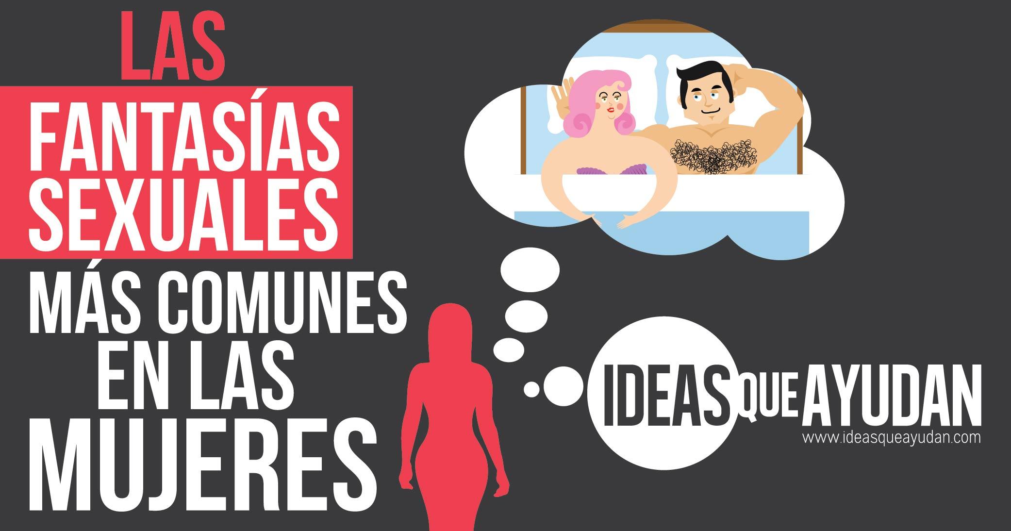 9d3b442e9 Fantasías sexuales más comunes en las mujeres - Ideas Que Ayudan