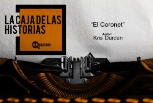 Kris Durden - El Coronet