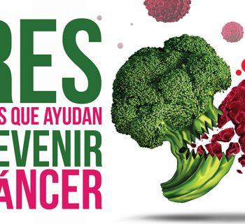 alimentos que ayudan a prevenir el cáncer