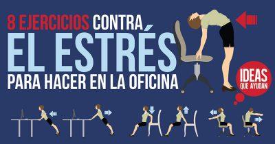 ejercicios contra el estrés para hacer en la oficina