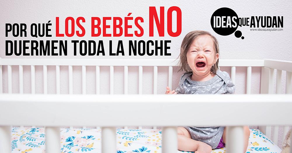 Por qué los bebés no duermen toda la noche