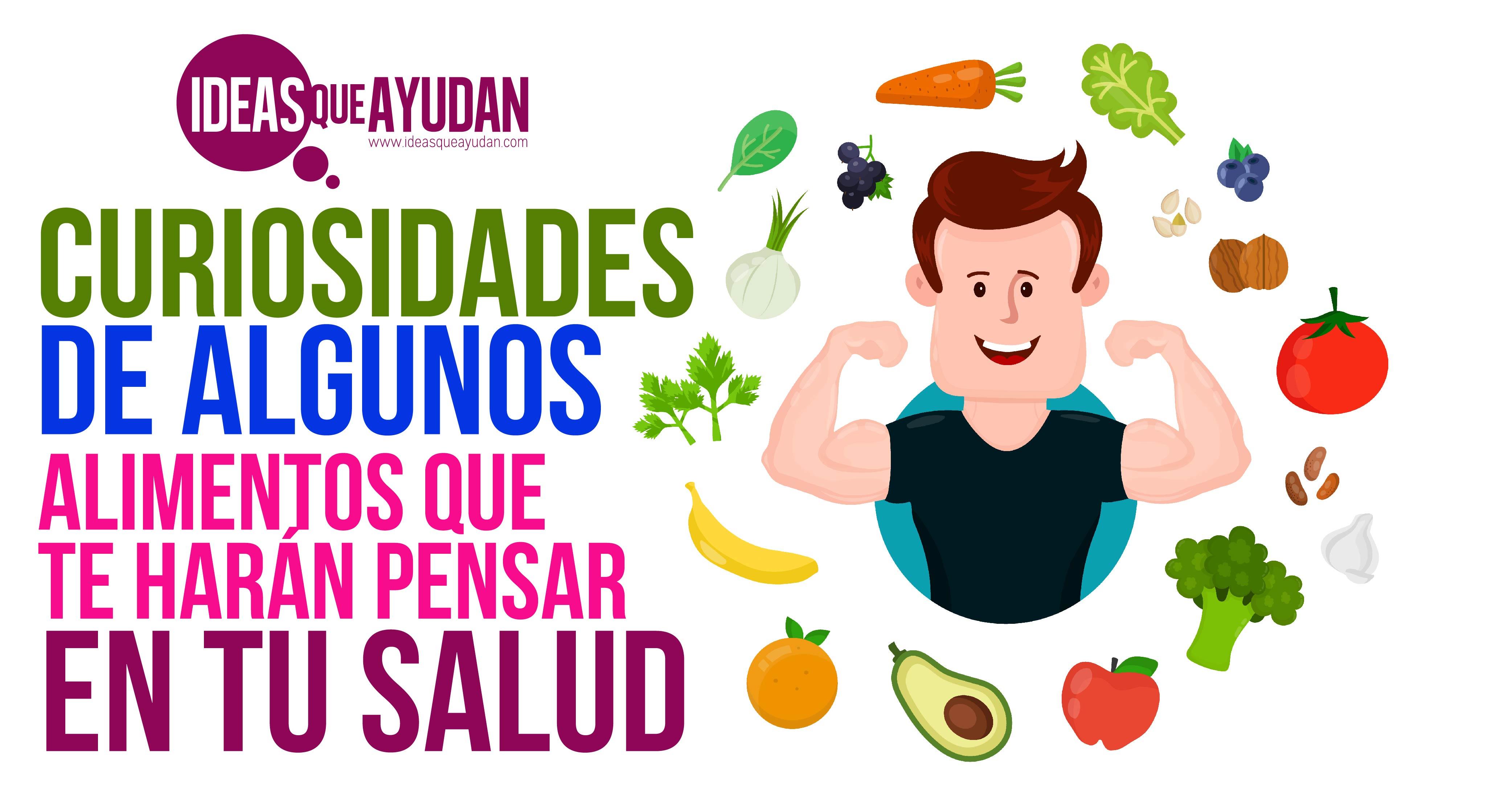 alimentos que te harán pensar en tu salud