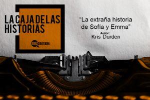 LA CAJA_La-extraña-historia-de-sofia-emma