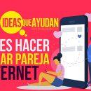errores al buscar pareja en internet