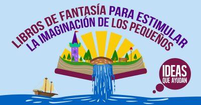 libros para estimular la imaginación de los niños