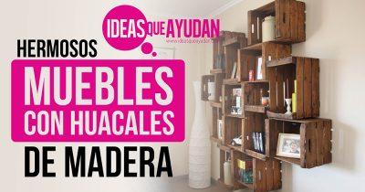 muebles con huacales