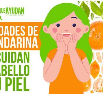Propiedades de la mandarina que cuidan tu cabello y tu piel
