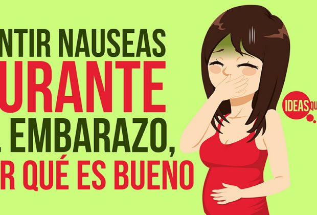 Sentir nauseas durante el embarazo