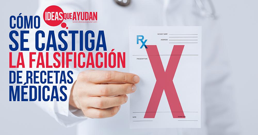 falsificación de recetas médicas