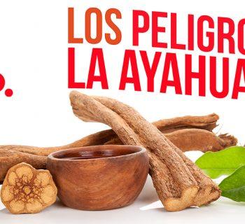 los peligros de la ayahuasca
