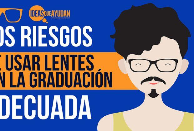 usar lentes sin la graduación adecuada
