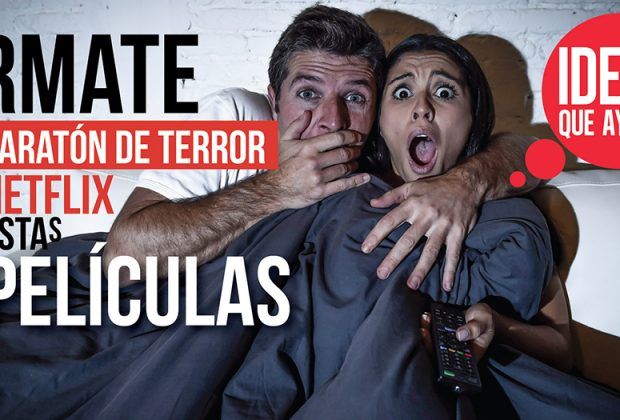 maratón de terror en Netflix