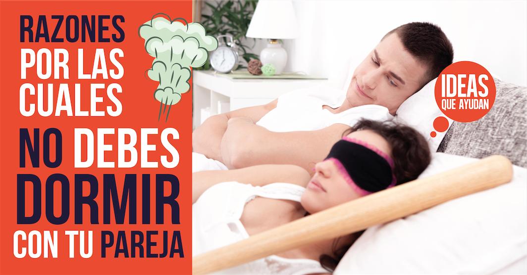 Razones por las cuales no debes dormir con tu pareja