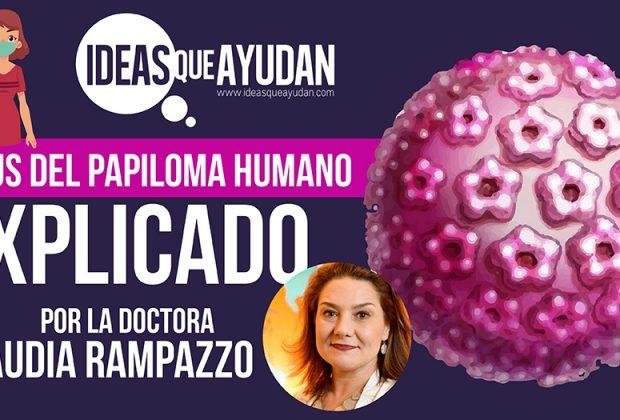 Virus del Papiloma Humano explicado