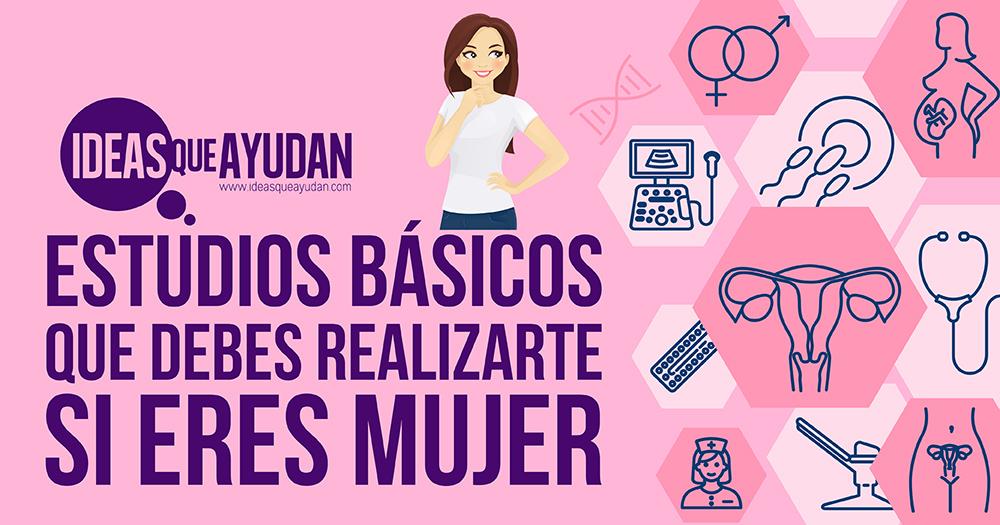 Estudios básicos que debes realizarte si eres mujer