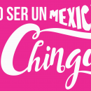 mexicano-chingón