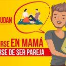 Convertirse en mamá y olvidarse de ser pareja