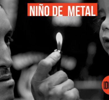 niño de metal