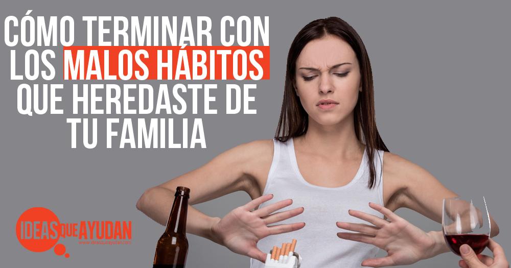MALOS HABITOS