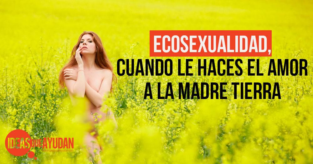 ecosexualidad