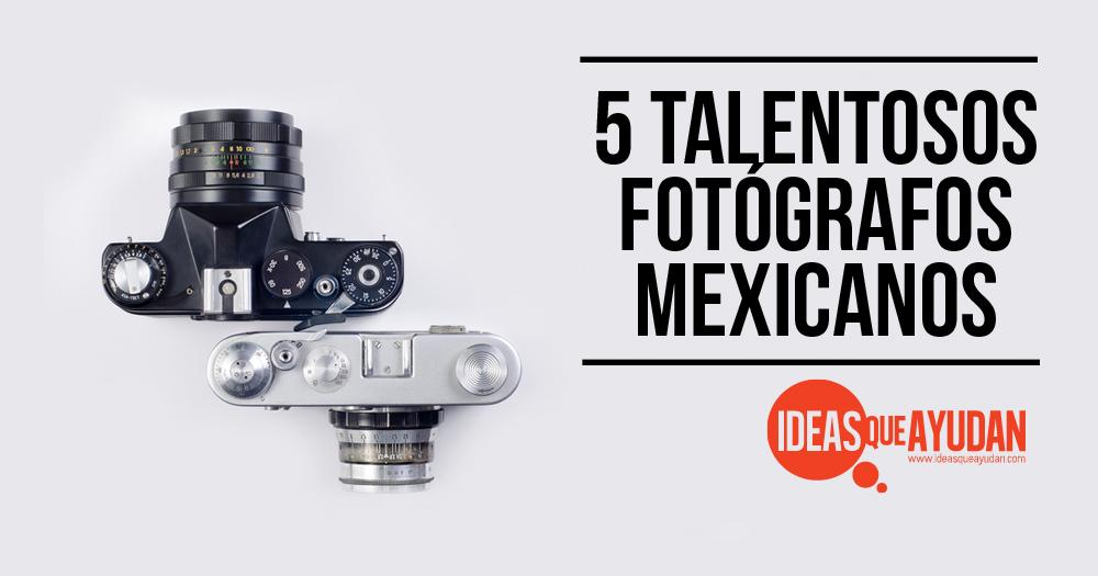 fotografos mexicanos