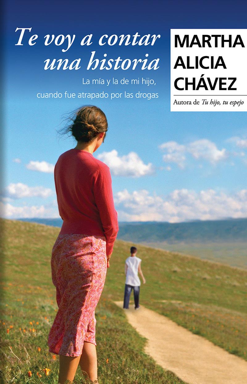 Martha Alicia Chavez - Libro - Te voy a contar una historia