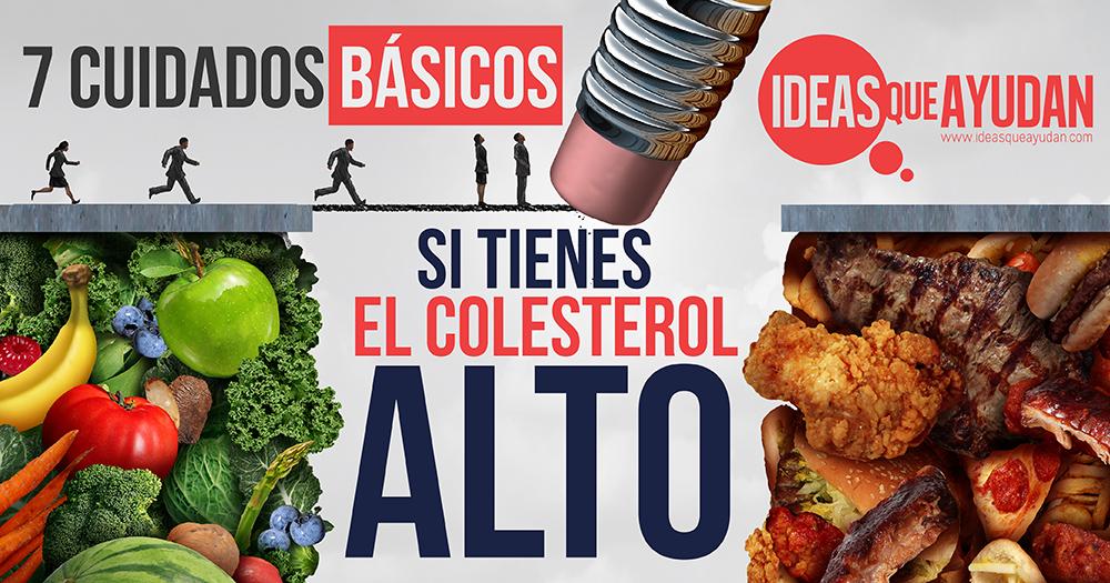 cuidados básicos si tienes el colesterol alto