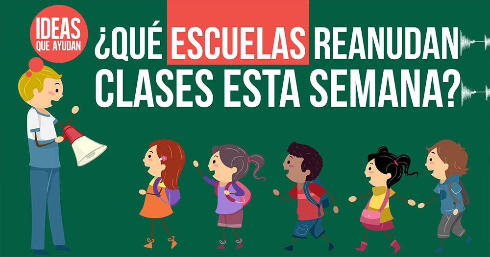 escuelas reanudan clases