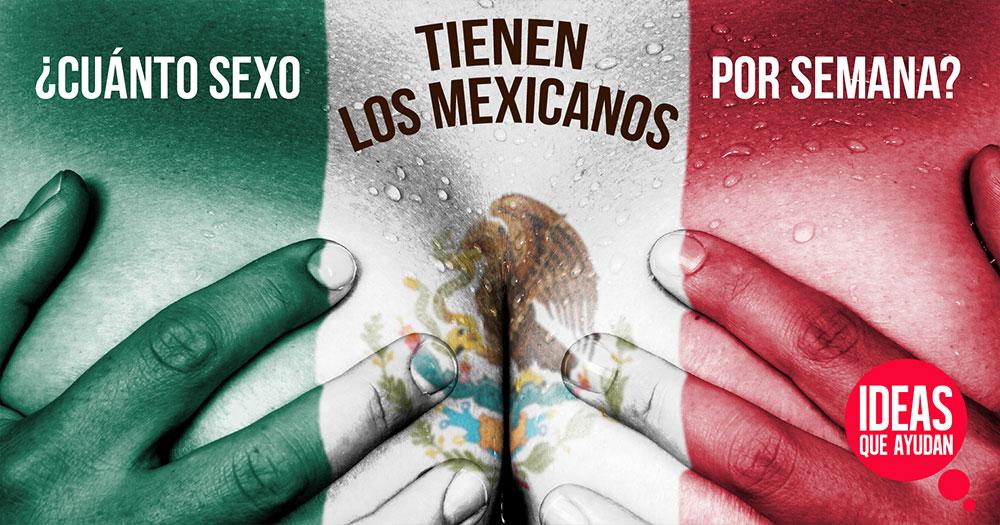 Resultado de imagen para mexicanos y el sexo