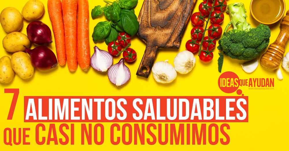7 alimentos saludables que casi no consumimos ideas que ayudan