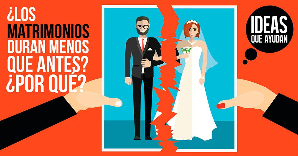 matrimonios duren menos