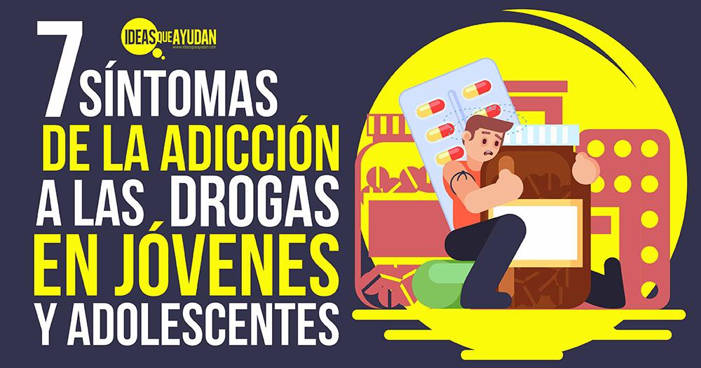 síntomas de la adicción a las drogas en jóvenes y adolescentes