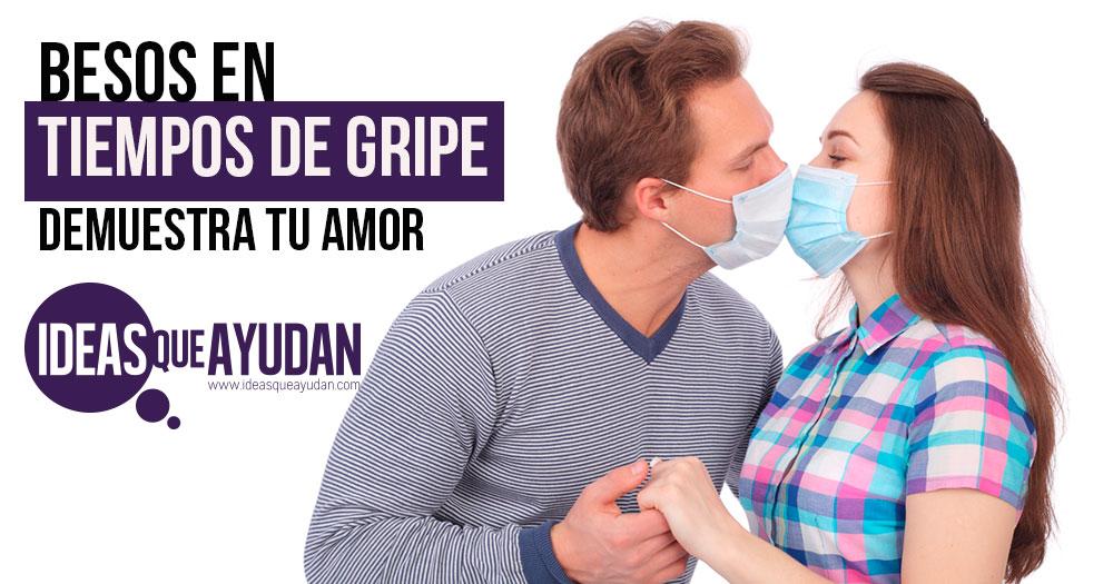 Besos en tiempos de gripe