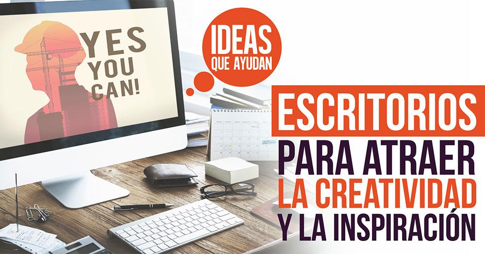 Escritorios para atraer la creatividad